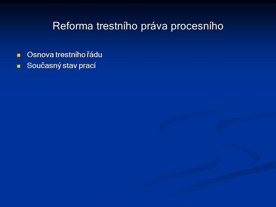 Reforma trestního práva procesního