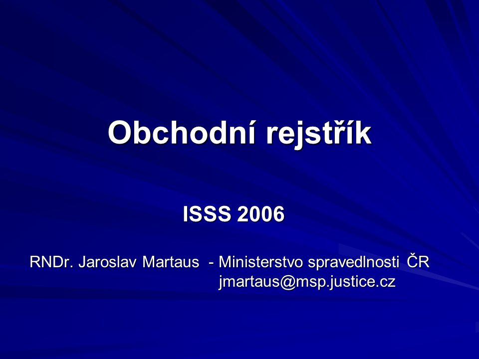 Obchodní rejstřík ISSS 2006