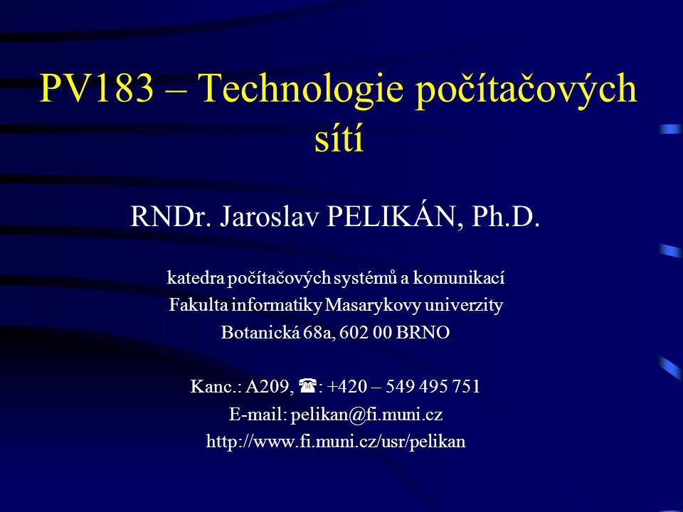PV183 – Technologie počítačových sítí