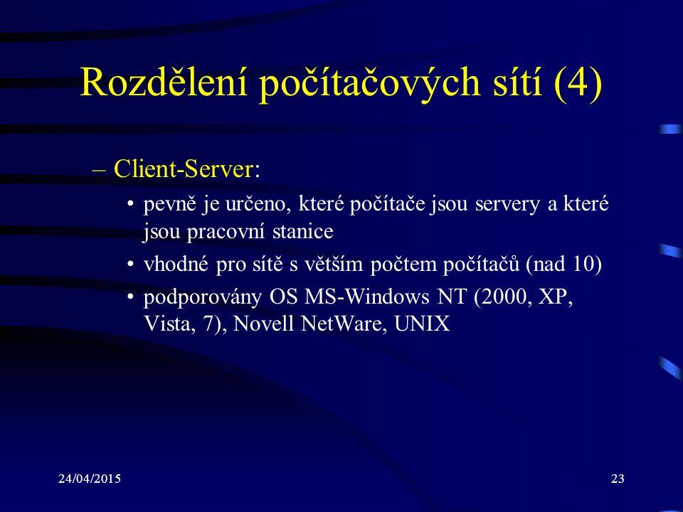 Rozdělení počítačových sítí (4)