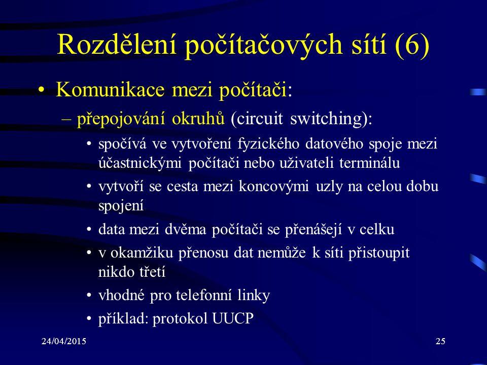 Rozdělení počítačových sítí (6)