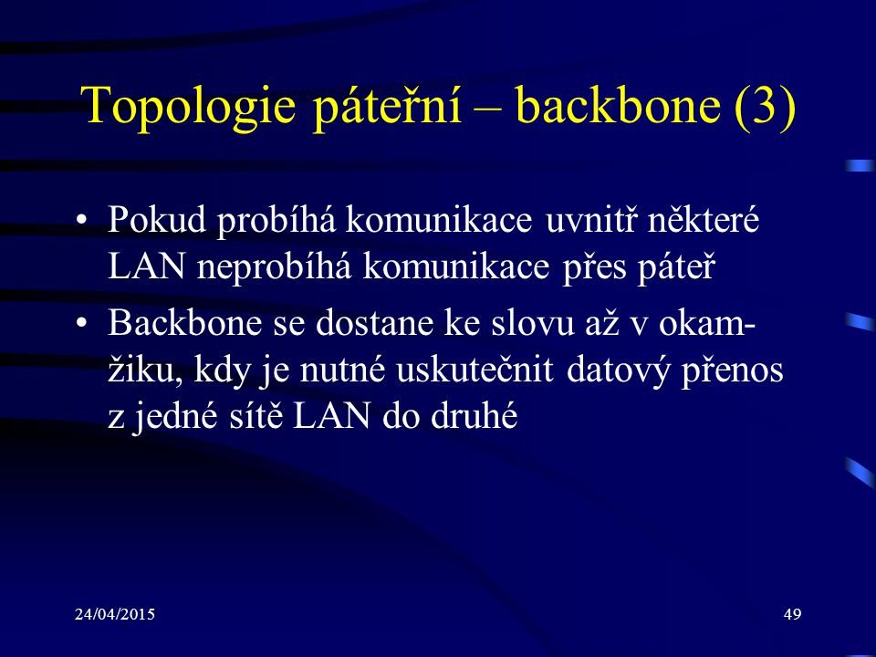 Topologie páteřní – backbone (3)