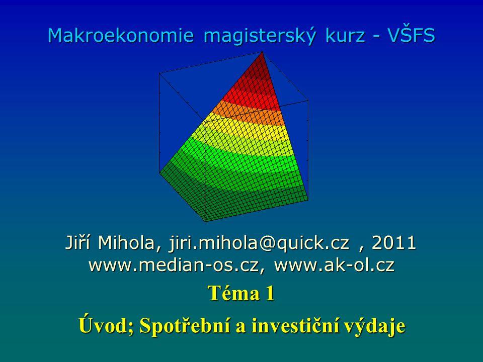 Úvod; Spotřební a investiční výdaje