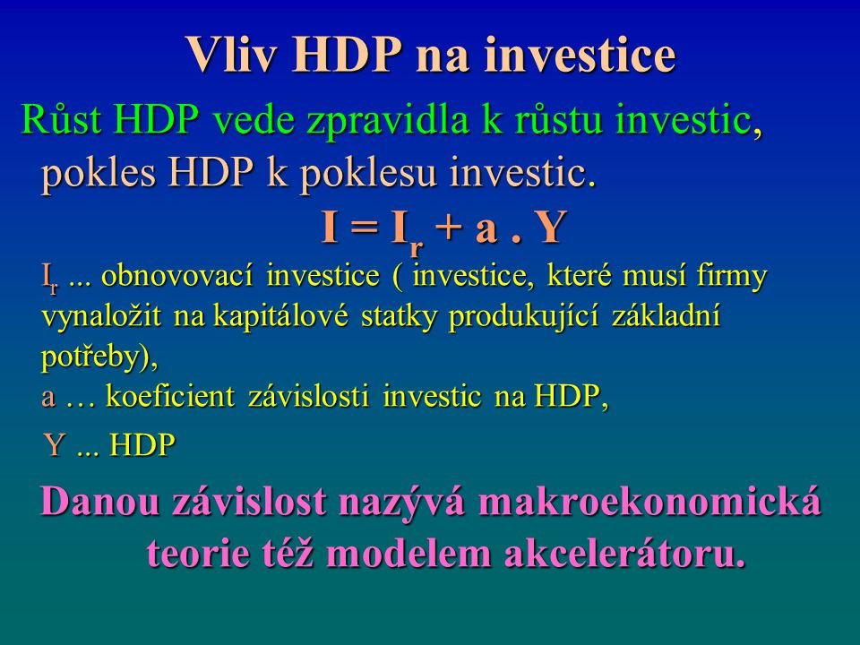 Vliv HDP na investice