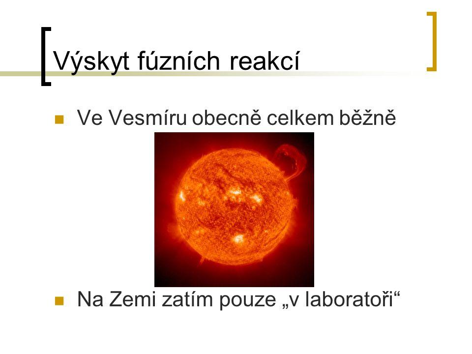 Výskyt fúzních reakcí Ve Vesmíru obecně celkem běžně