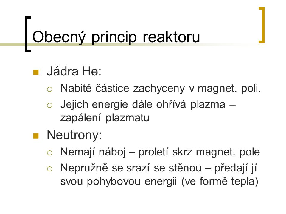 Obecný princip reaktoru