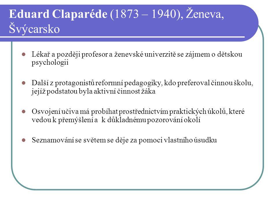 Eduard Claparéde (1873 – 1940), Ženeva, Švýcarsko