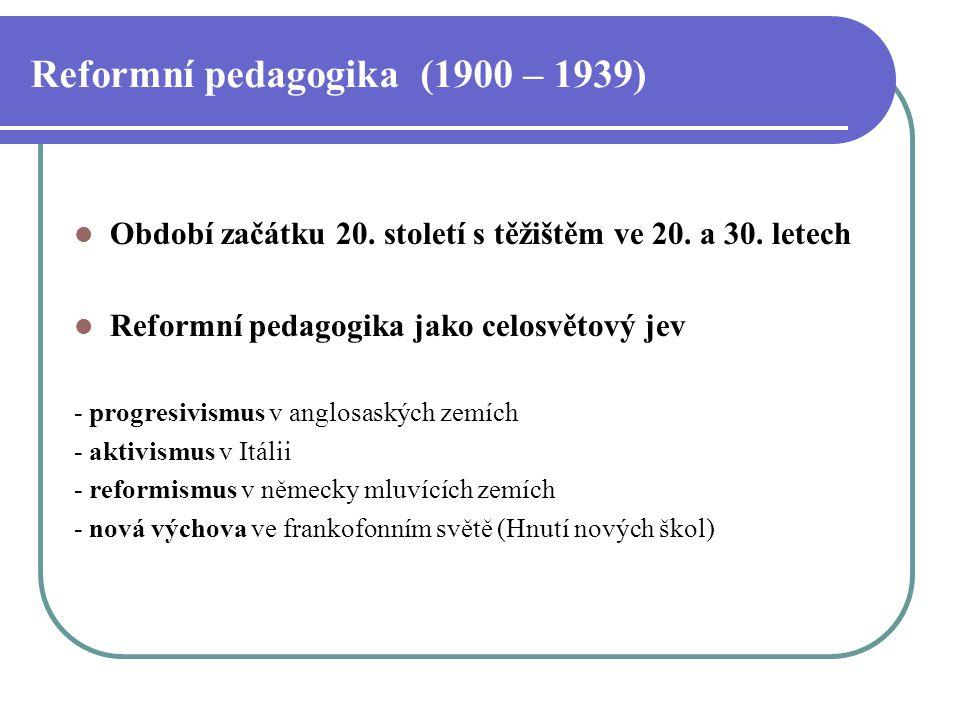 Reformní pedagogika (1900 – 1939)