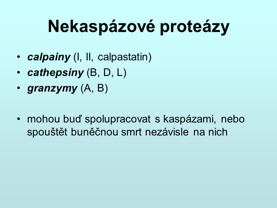 Nekaspázové proteázy calpainy (I, II, calpastatin)