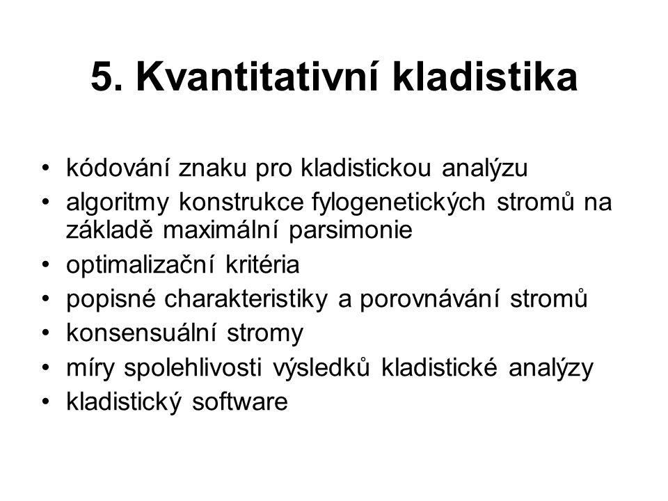 5. Kvantitativní kladistika