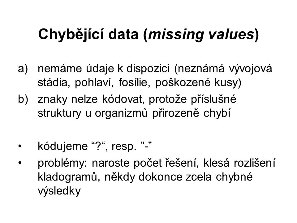 Chybějící data (missing values)