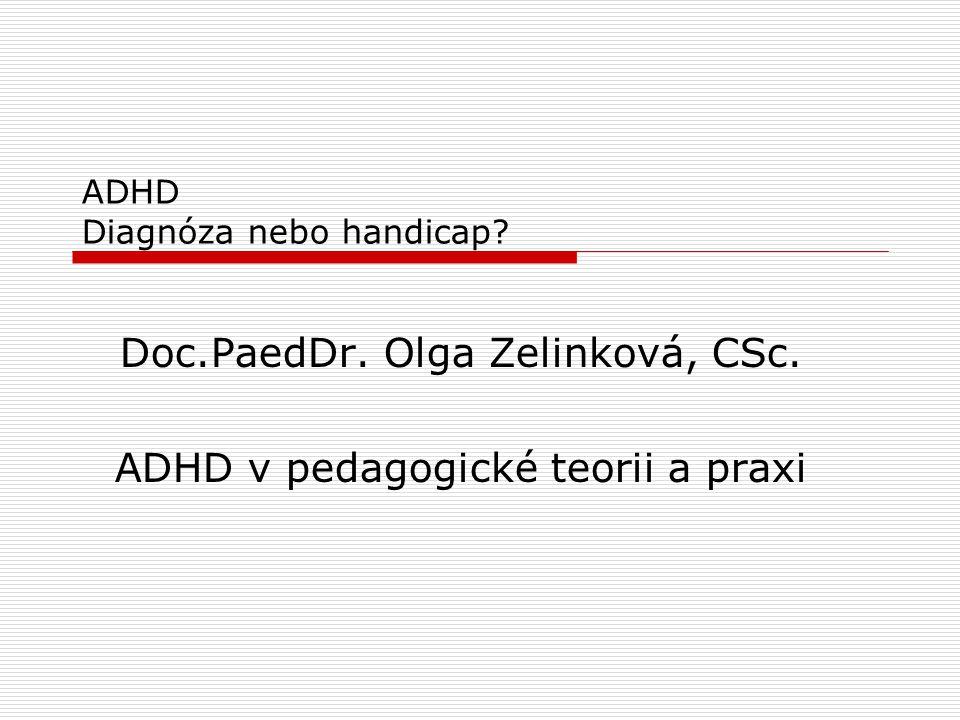 ADHD Diagnóza nebo handicap