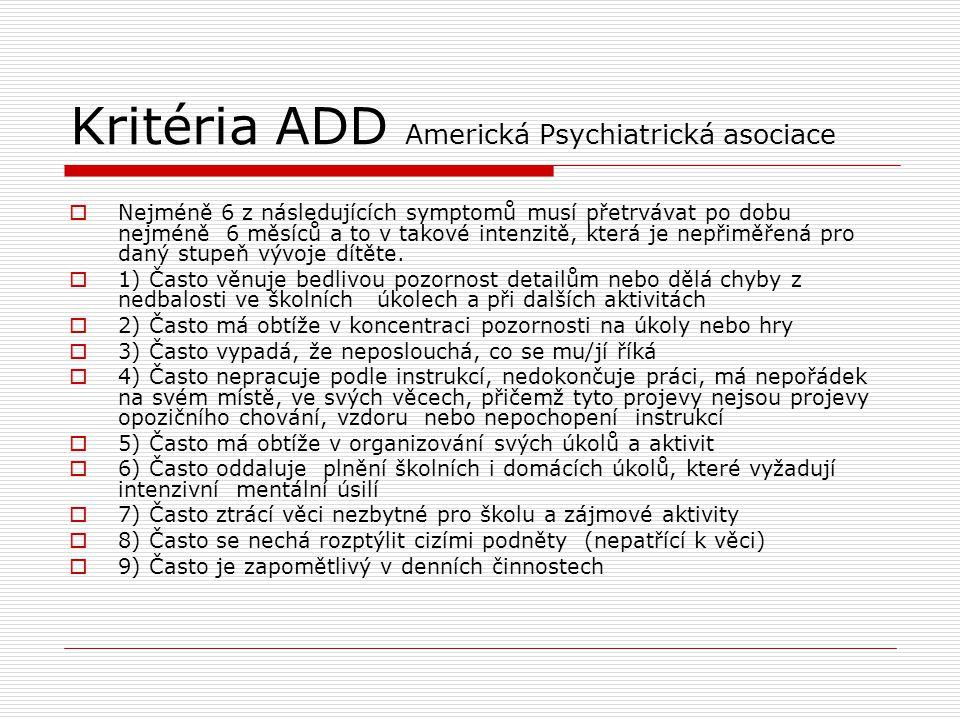 Kritéria ADD Americká Psychiatrická asociace