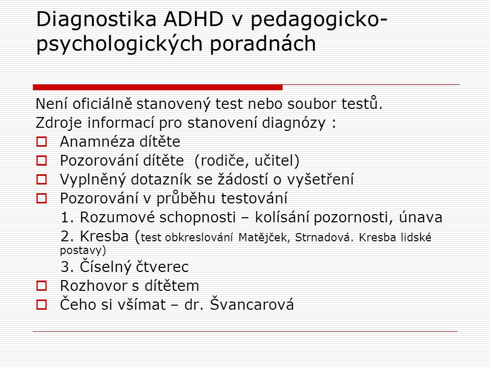 Diagnostika ADHD v pedagogicko- psychologických poradnách