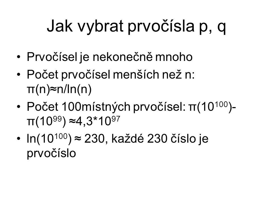 Jak vybrat prvočísla p, q