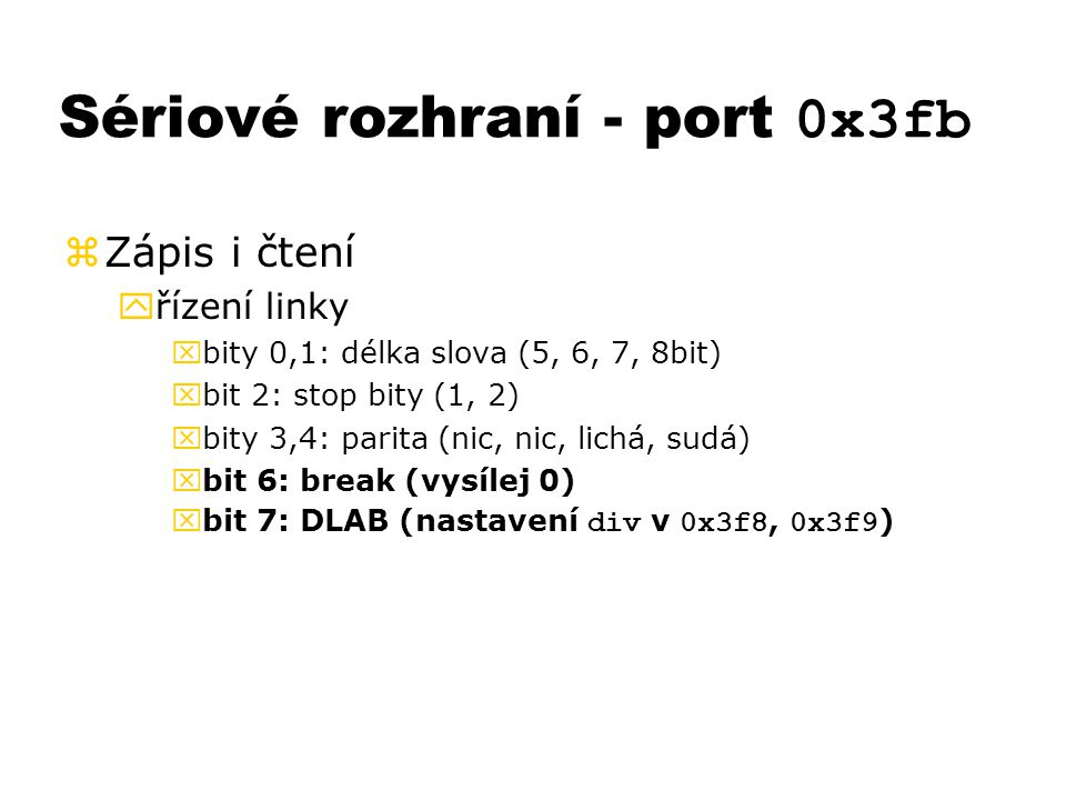 Sériové rozhraní - port 0x3fb