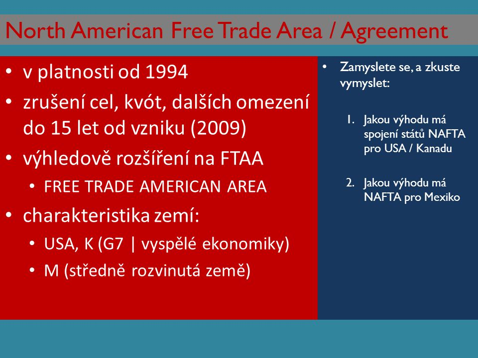 North American Free Trade Area / Agreement