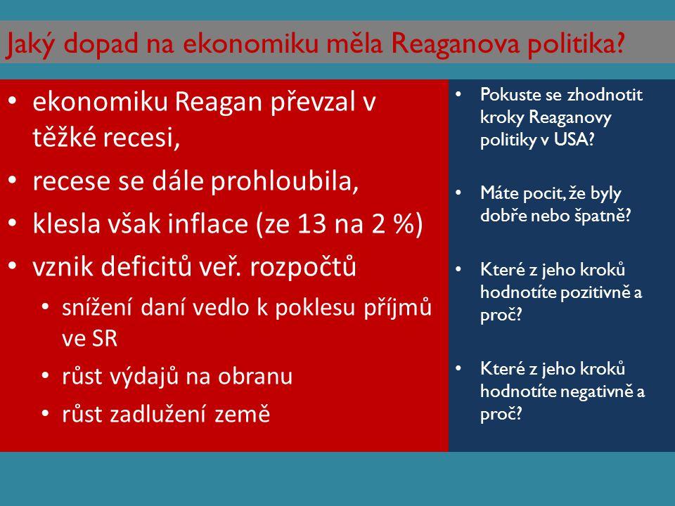 Jaký dopad na ekonomiku měla Reaganova politika
