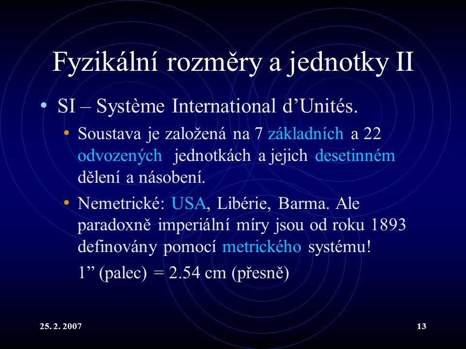 Fyzikální rozměry a jednotky II