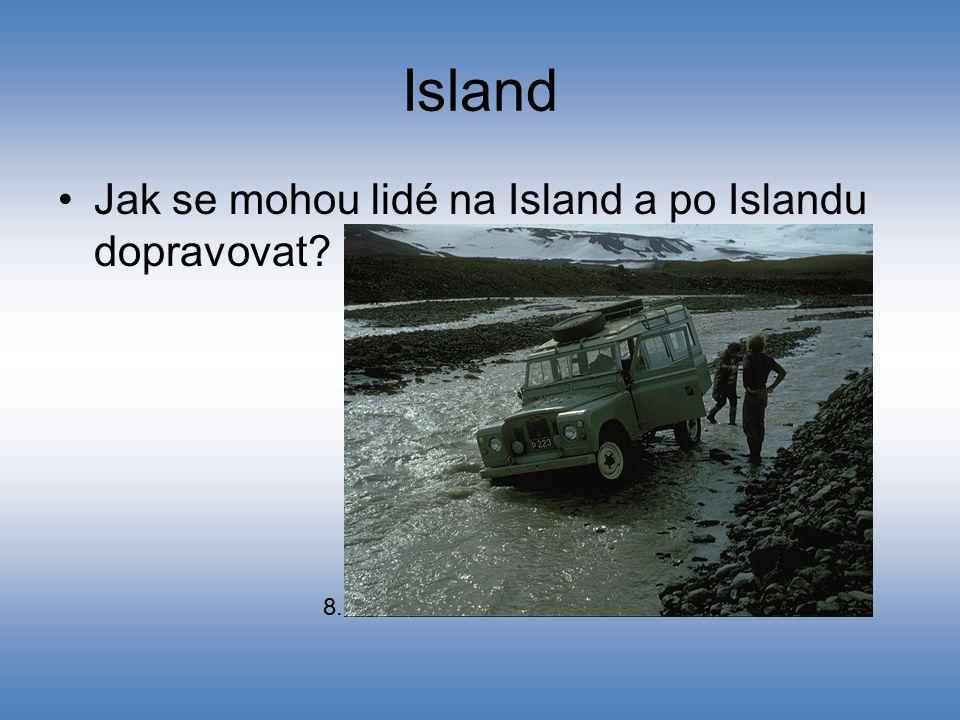Island Jak se mohou lidé na Island a po Islandu dopravovat 8.