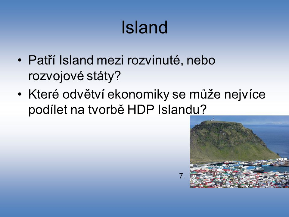 Island Patří Island mezi rozvinuté, nebo rozvojové státy