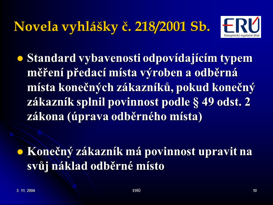 Novela vyhlášky č. 218/2001 Sb.