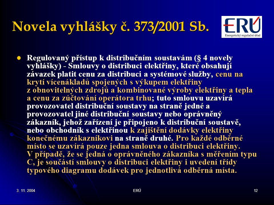 Novela vyhlášky č. 373/2001 Sb.