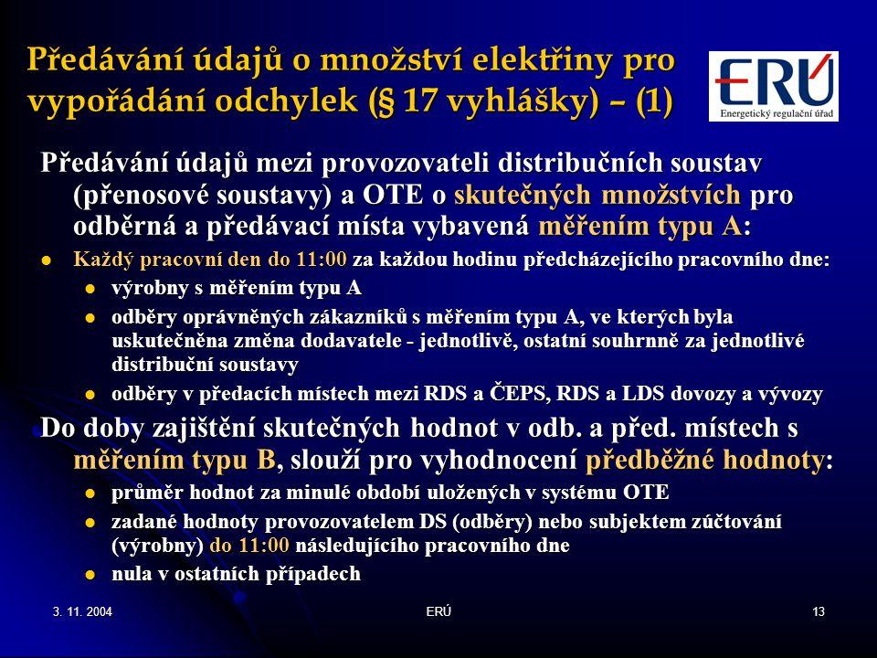 Předávání údajů o množství elektřiny pro vypořádání odchylek (§ 17 vyhlášky) – (1)