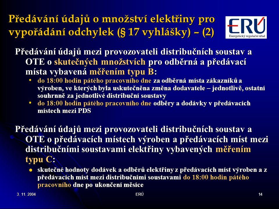 Předávání údajů o množství elektřiny pro vypořádání odchylek (§ 17 vyhlášky) – (2)