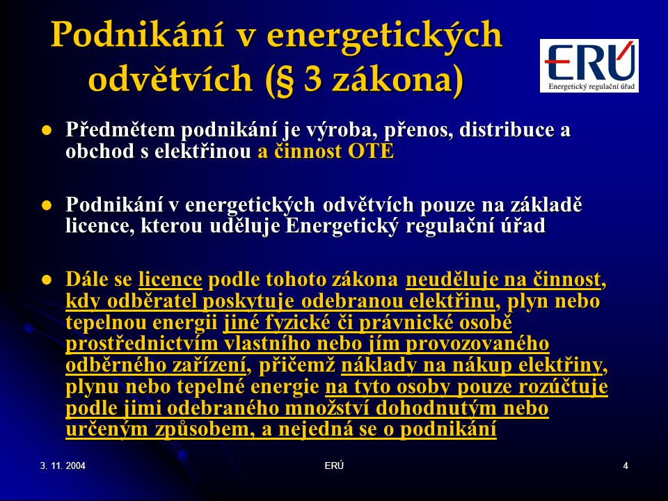 Podnikání v energetických odvětvích (§ 3 zákona)