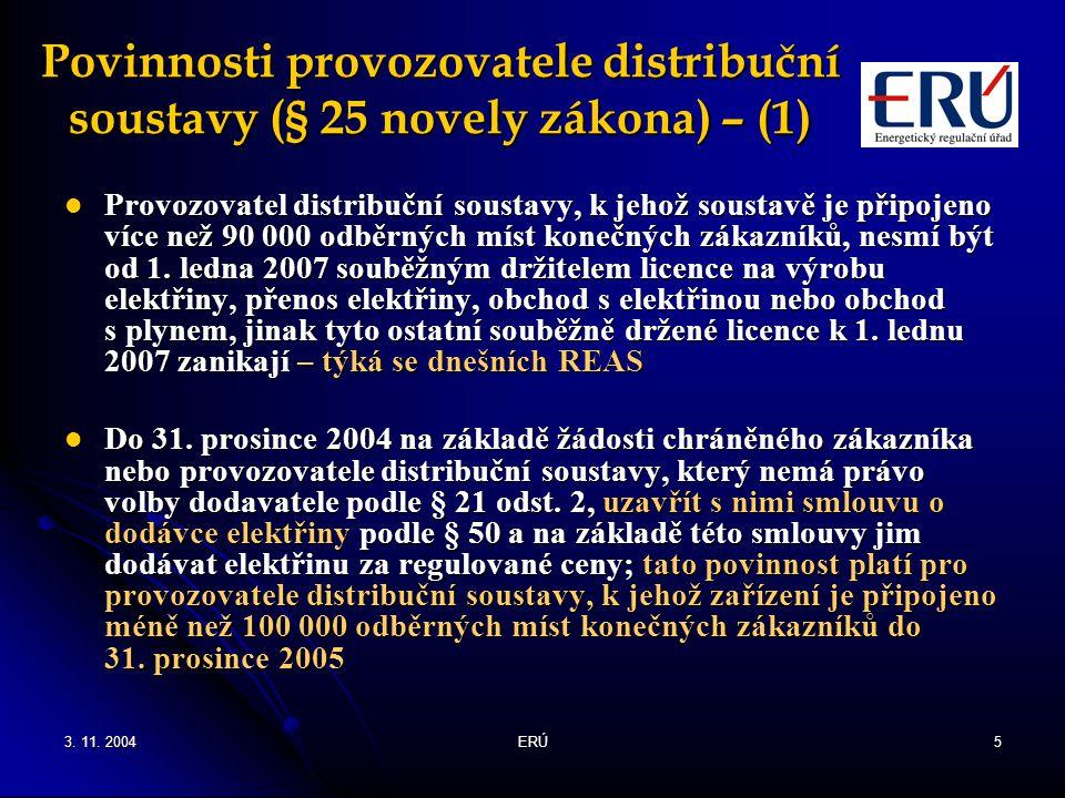 Povinnosti provozovatele distribuční soustavy (§ 25 novely zákona) – (1)