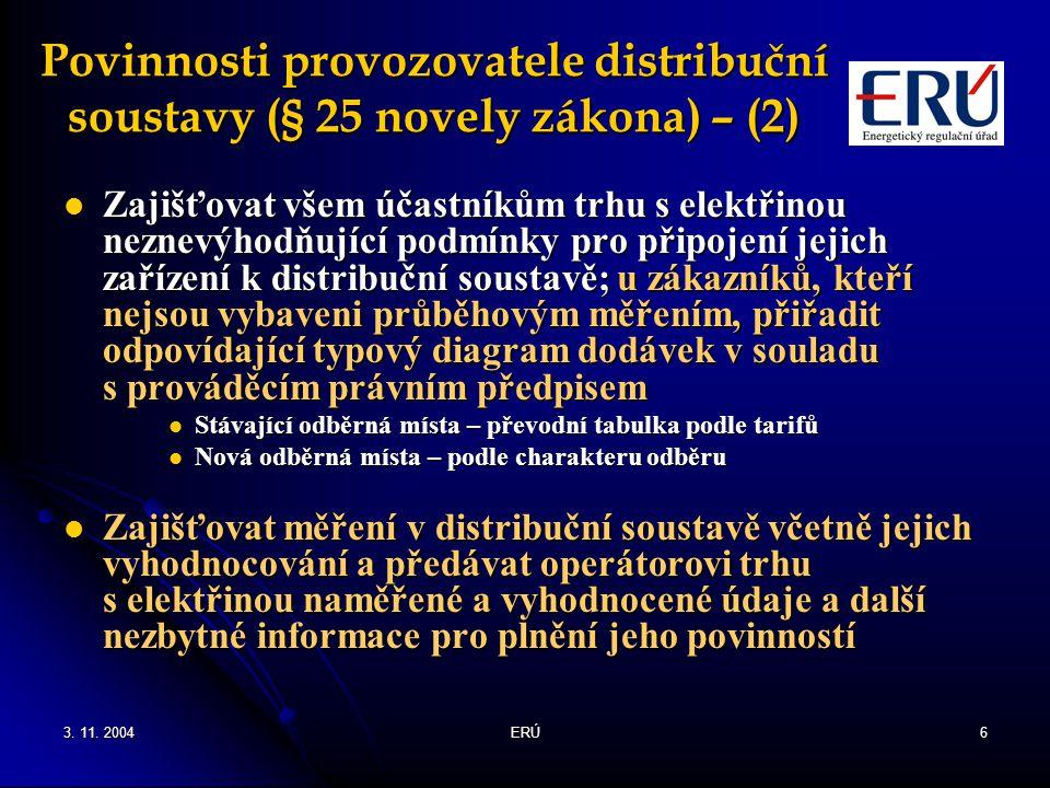 Povinnosti provozovatele distribuční soustavy (§ 25 novely zákona) – (2)
