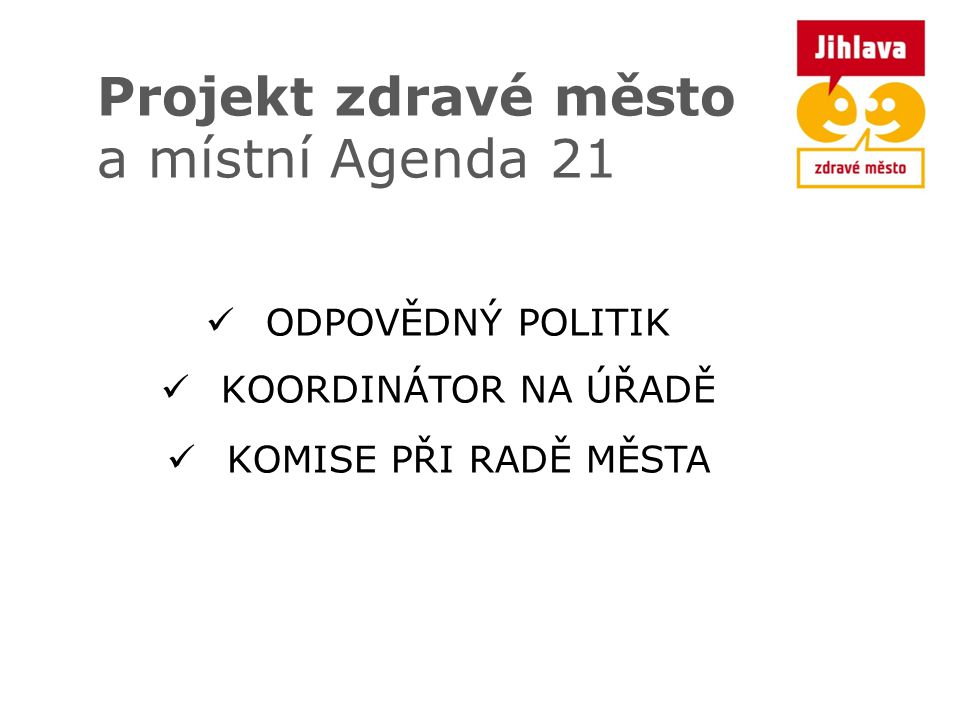 Projekt zdravé město a místní Agenda 21