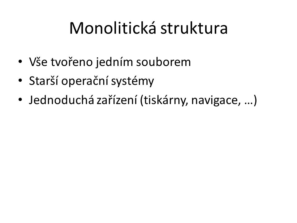 Monolitická struktura