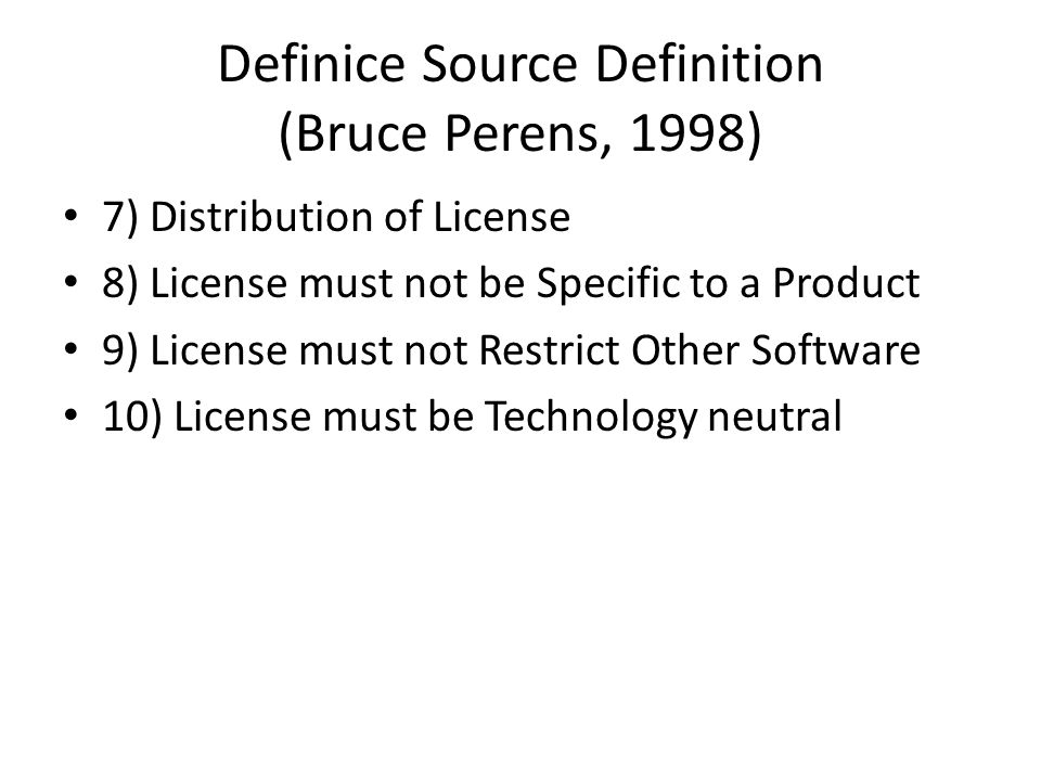 Definice Source Definition (Bruce Perens, 1998)