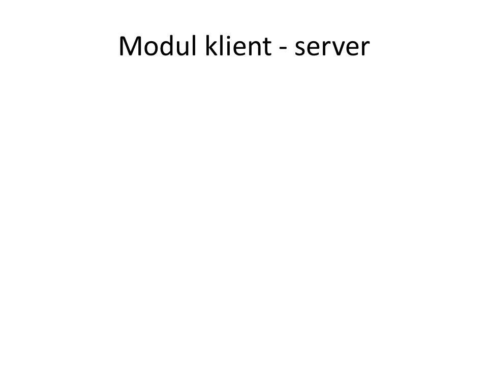 Modul klient - server