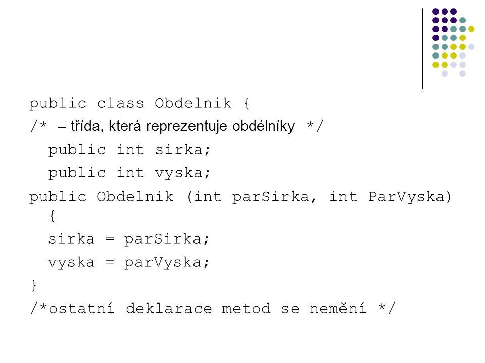 public class Obdelnik {