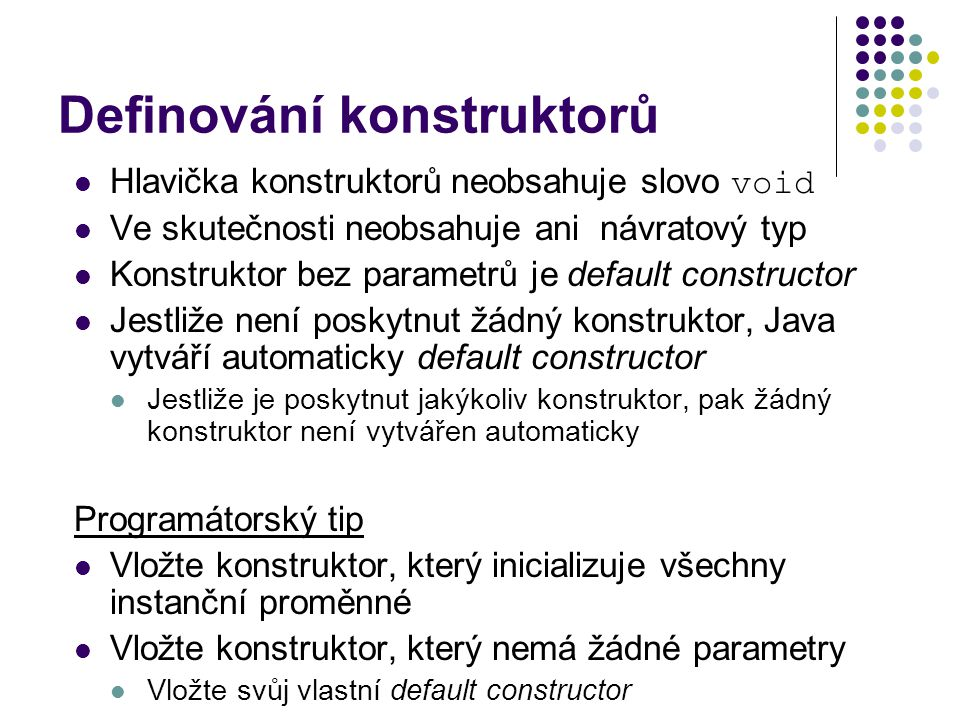 Definování konstruktorů