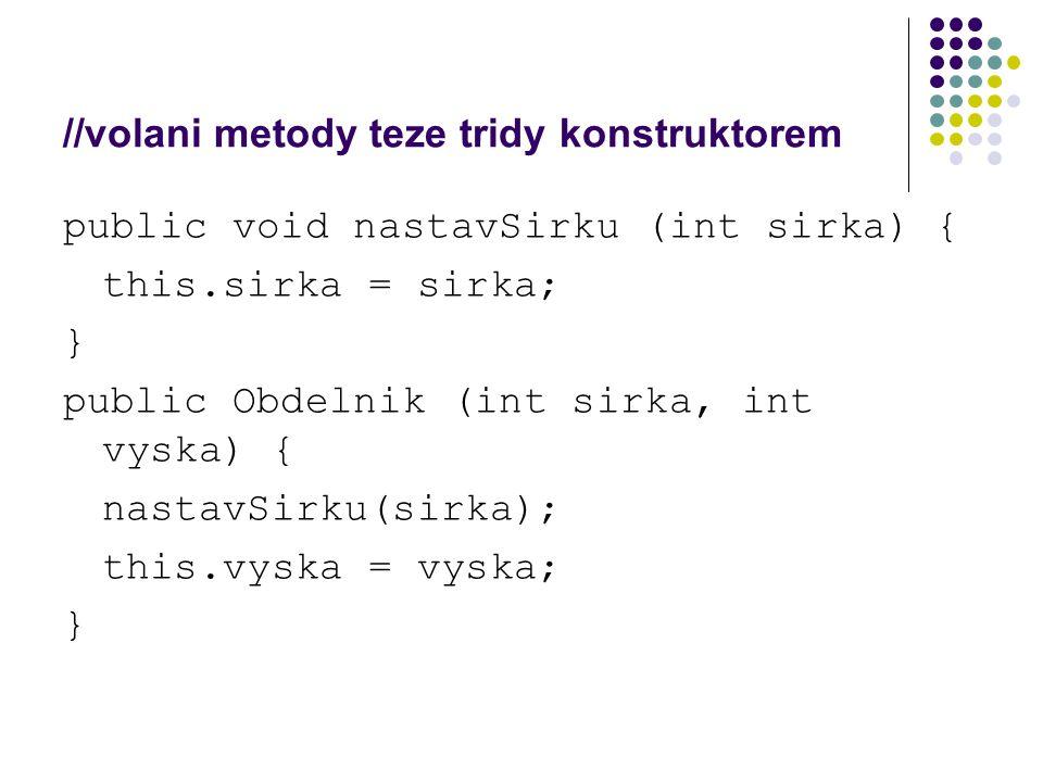 //volani metody teze tridy konstruktorem