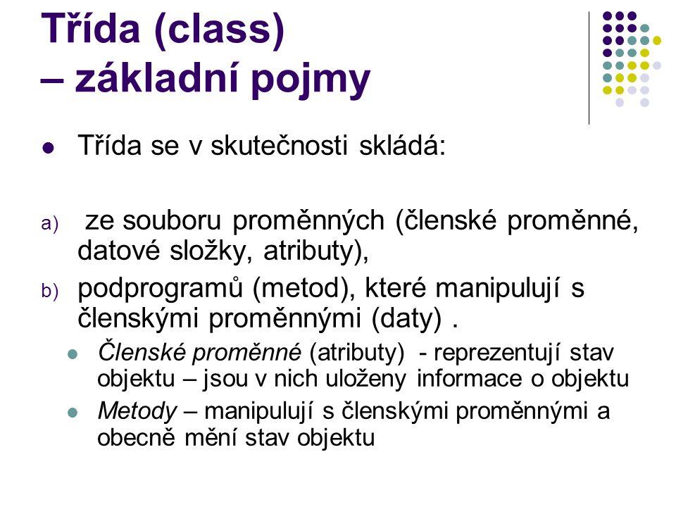 Třída (class) – základní pojmy