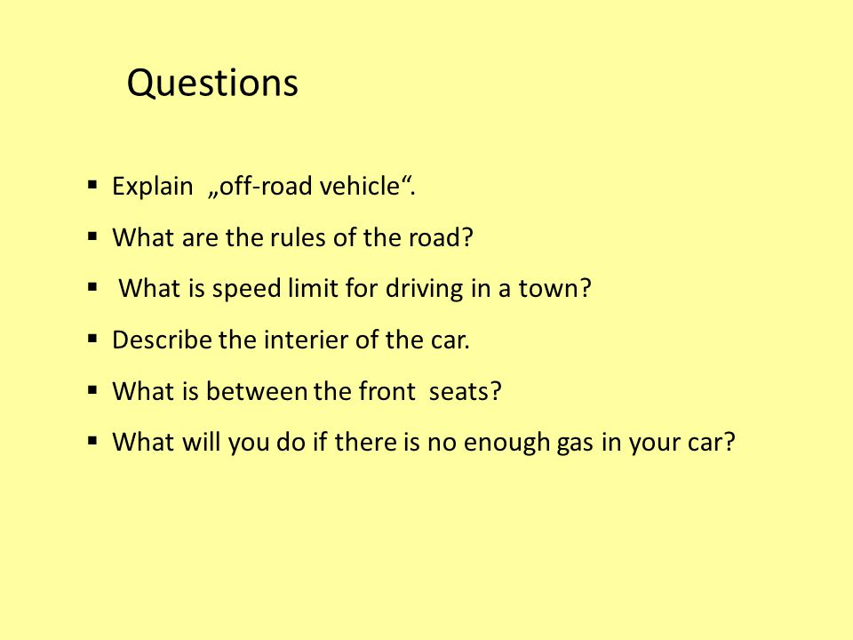 "Questions Explain ""off-road vehicle . What are the rules of the road"
