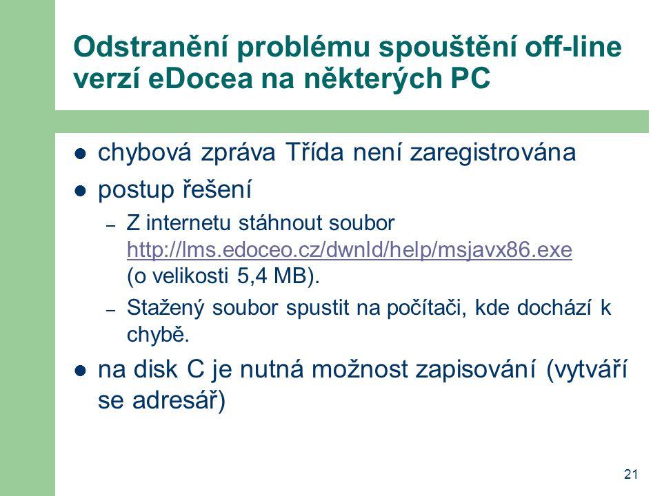 Odstranění problému spouštění off-line verzí eDocea na některých PC