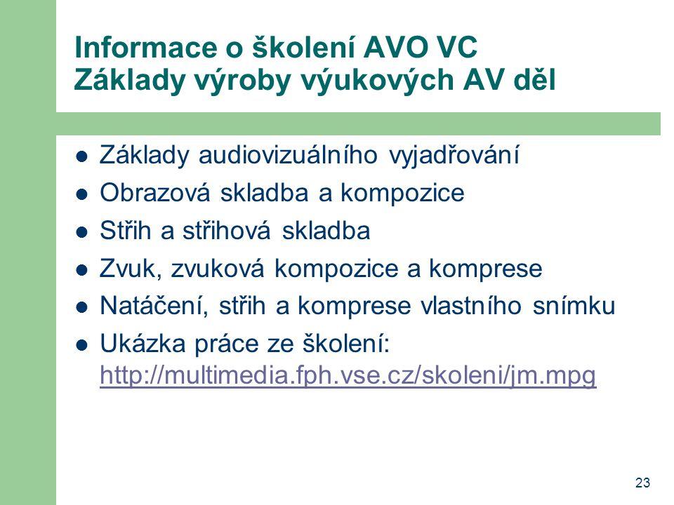 Informace o školení AVO VC Základy výroby výukových AV děl