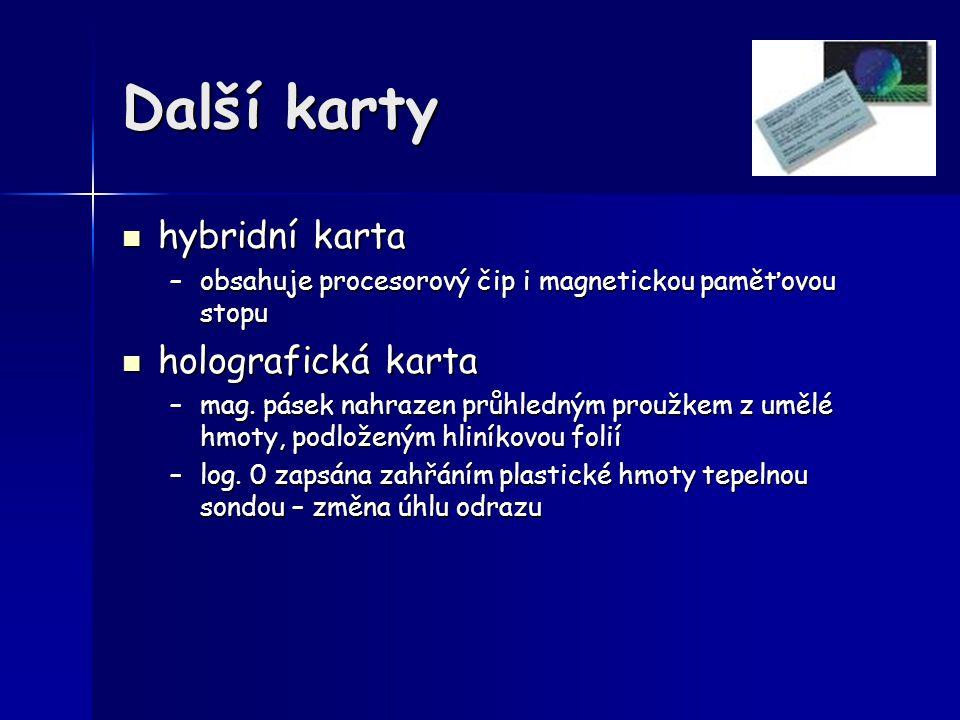 Další karty hybridní karta holografická karta