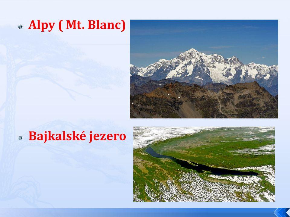 Alpy ( Mt. Blanc) Bajkalské jezero