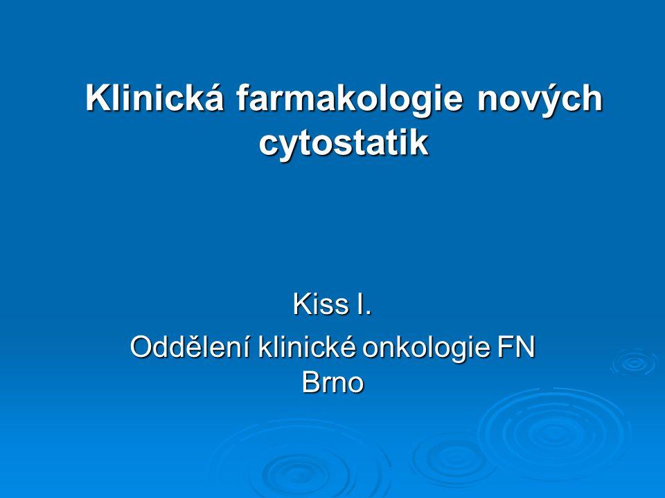 Klinická farmakologie nových cytostatik