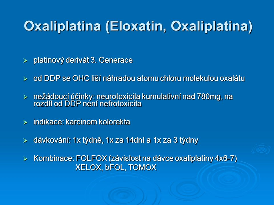 Oxaliplatina (Eloxatin, Oxaliplatina)