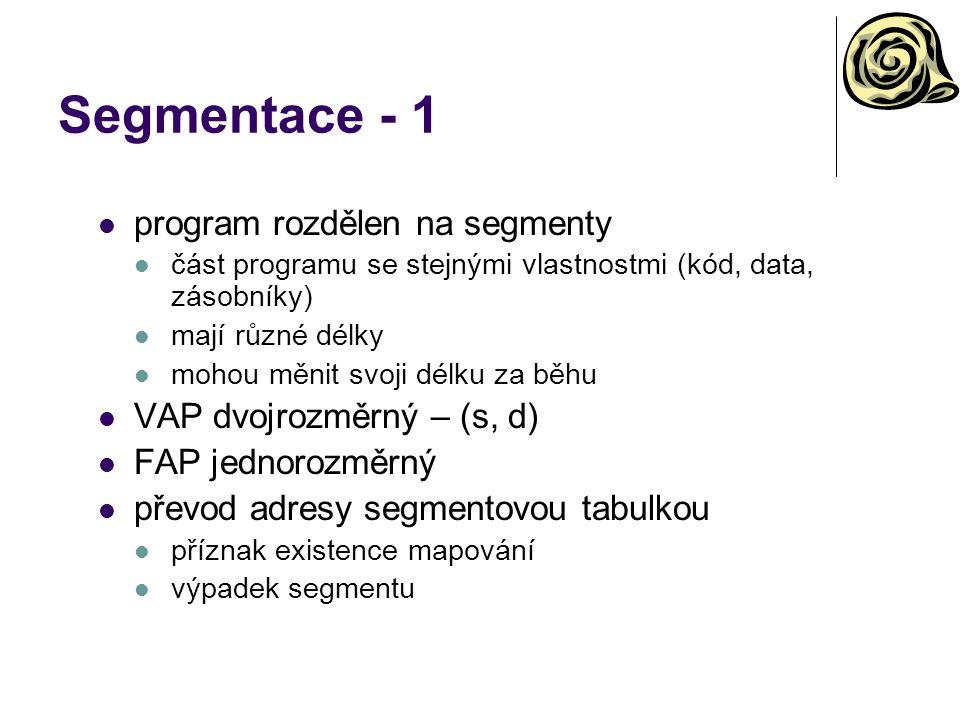 Segmentace - 1 program rozdělen na segmenty VAP dvojrozměrný – (s, d)