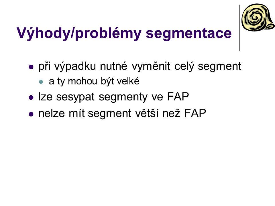 Výhody/problémy segmentace