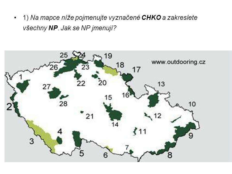 1) Na mapce níže pojmenujte vyznačené CHKO a zakreslete všechny NP